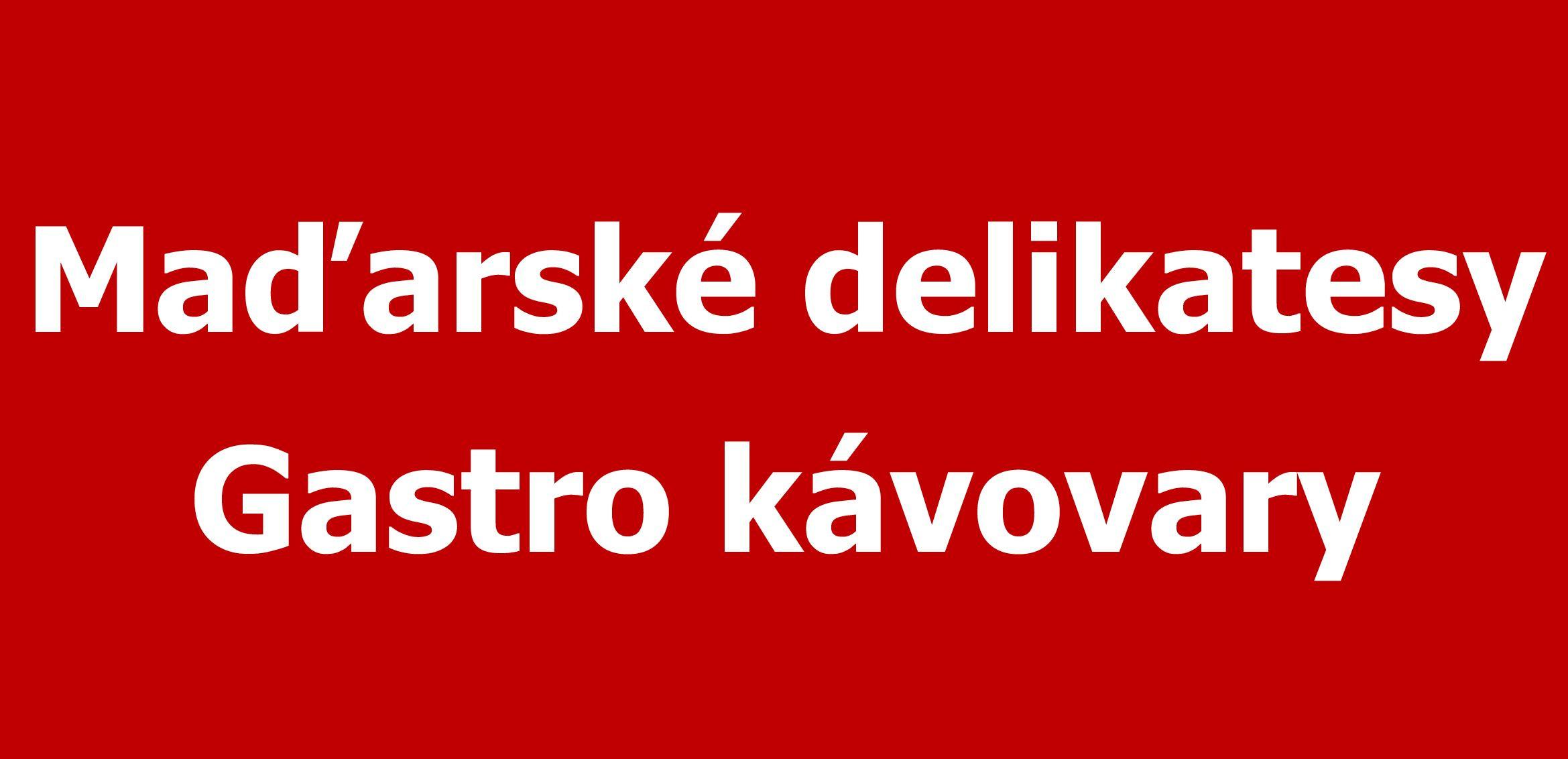 Maďarské delikatesy - Gastro kávovary